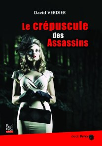 Le crépuscule des Assassins, David Verdier, La Bouinotte