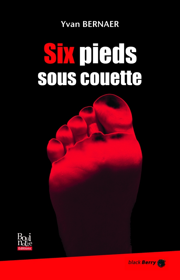 Six pieds sous couette, Yvan Bernaer