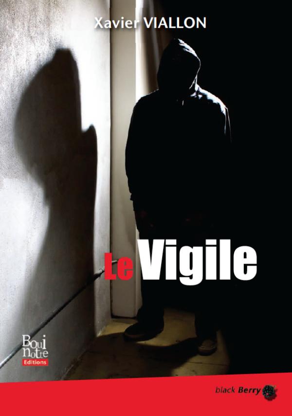 Le vigile, Xavier Viallon (couverture)