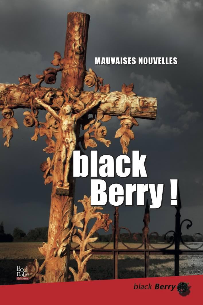 Black Berry ! Mauvaises nouvelles, Collectif (couverture)