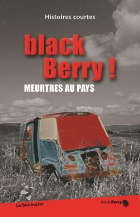 Black Berry ! Meurtres au pays, Collectif (couverture)