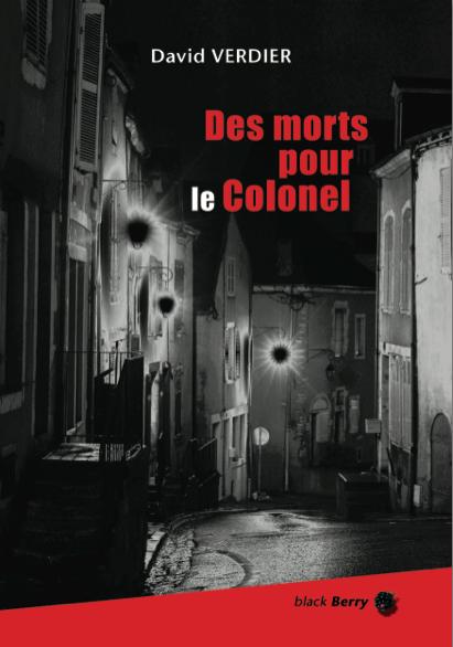 Des morts pour le colonel, David Verdier (couverture)