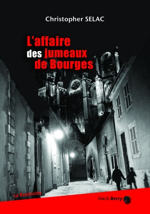 L'affaire des jumeaux de Bourges, Christopher Selac (couverture)