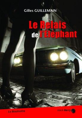 Le relais de l'éléphant, Gilles Guillemain (couverture)