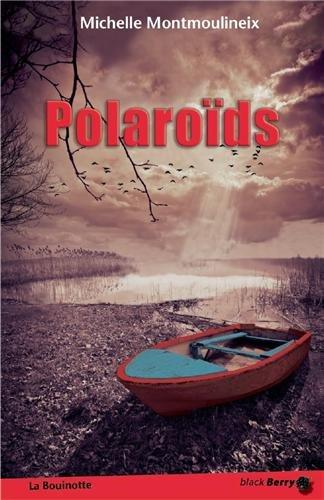 Polaroïds, Michelle Montmoulineix (couverture)