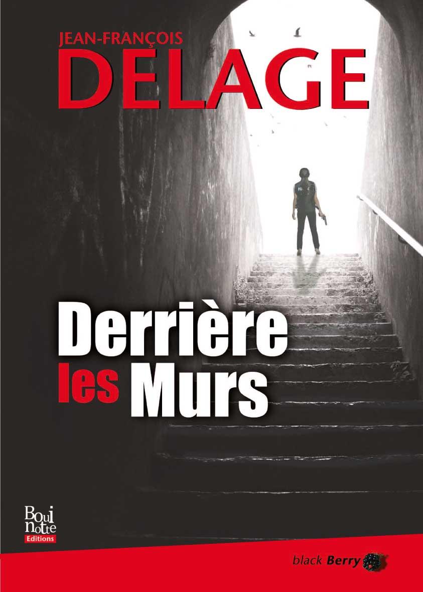Derrière les murs, Jean-François Delage (couverture)