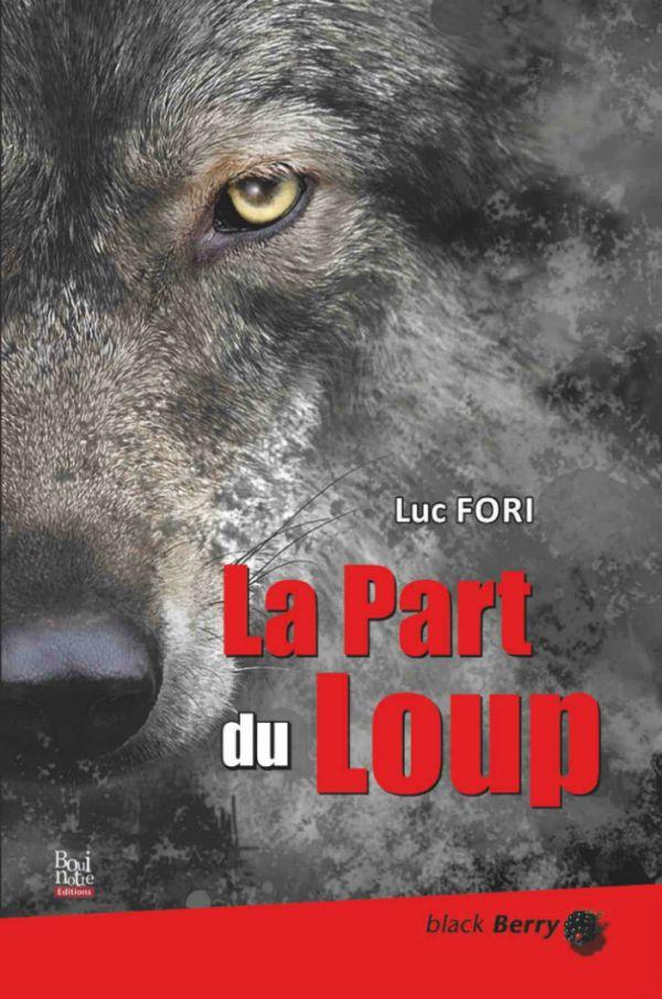 La part du Loup - Luc Fiori